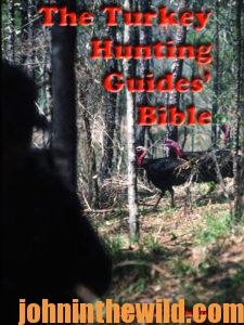 Cover: The Turkey Hunting Guides' Bible