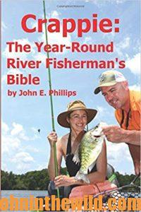 Cover for Crappie: The Year-Round River Fisherman's Bible