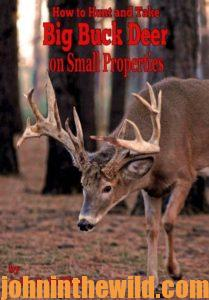 Cover: How to Hunt and Take Big Buck Deer on Small Properties