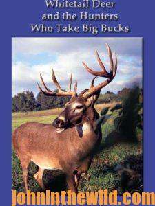Cover: Whitetail Deer and the Hunters Who Take Big Bucks